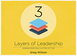 3 Layers of Leadership
